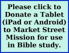 Donate tablet for Bible Studies