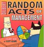 Dilbert's Random Acts of Management