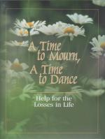 A Time to Mourn, A Time to Dance