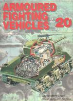 Armoured Fighting Vehicles of the 20th Century